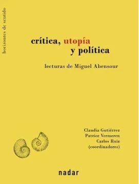 CRITICA, UTOPIA Y POLITICA