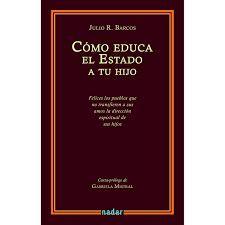 COMO EDUCA EL ESTADO A TU HIJO