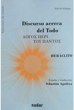 DISCURSO ACERCA DEL TODO