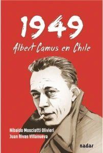 1949 ALBERT CAMUS EN CHILE