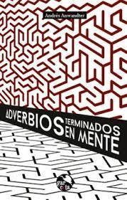 ADVERBIOS TERMINADOS EN MENTE