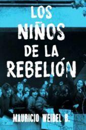 NIÑOS DE LA REBELION, LOS