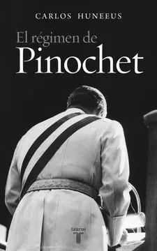 EL REGIMEN DE PINOCHET