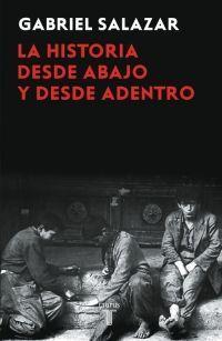 HISTORIA DESDE ABAJO Y DESDE ADENTRO, LA