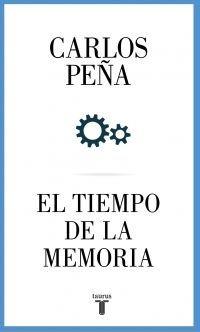 TIEMPO DE LA MEMORIA, EL