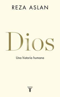 DIOS, UNA HISTORIA HUMANA