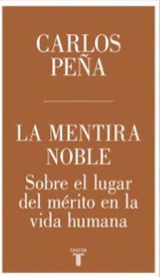 LA MENTIRA NOBLE