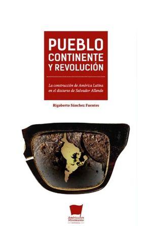 PUEBLO, CONTINENTE Y REVOLUCIÓN