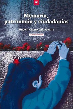MEMORIA, PATRIMONIO Y CIUDADANIAS