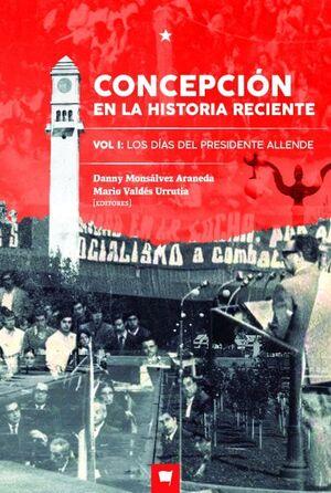 CONCEPCION EN LA HISTORIA RECIENTE VOL 1