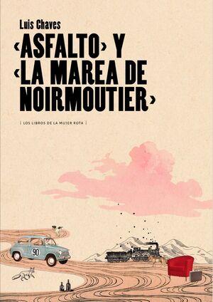 ASFALTO Y LA MAREA DE NOIRMOUTIER