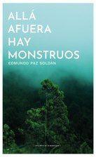 ALLA AFUERA HAY MONSTRUOS