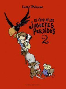 CLUB DE LOS JUGUETES PERDIDOS 2, EL