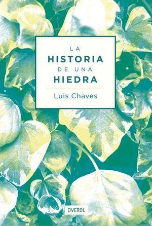 HISTORIA DE UNA HIEDRA, LA