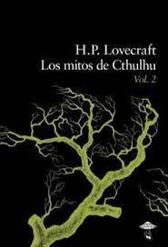 LOS MITOS DE CTHULHU VOLUMEN 2
