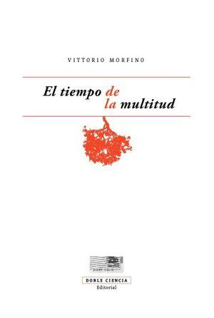 TIEMPO DE LA MULTITUD, EL