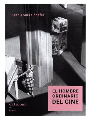EL HOMBRE ORDINARIO DEL CINE