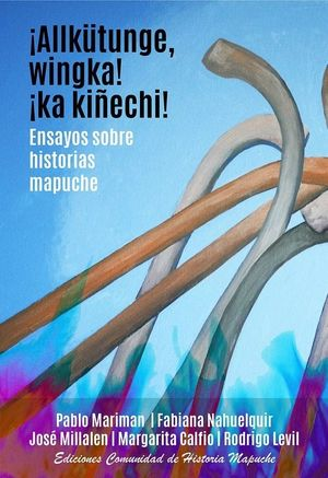ENSAYOS SOBRE HISTORIAS MAPUCHE