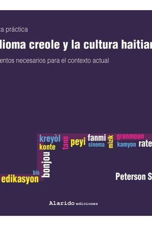 DEL IDIOMA CREOLE Y LA CULTURA HAITIANA