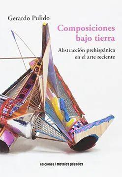 COMPOSICIONES BAJO TIERRA