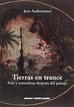 TIERRAS EN TRANCE
