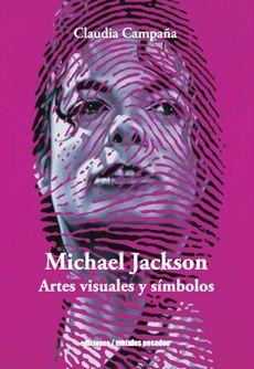 MICHAEL JACKSON: ARTES VISUALES Y SIMBOLOS