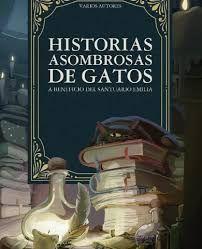 HISTORIAS ASOMBROSAS DE GATOS