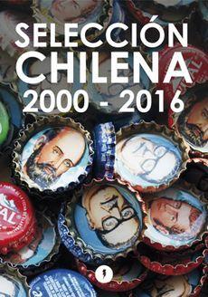 SELECCION CHILENA 2000-2016