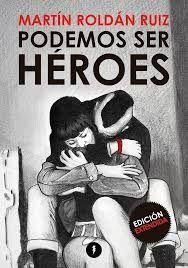 PODEMOS SER HEROES