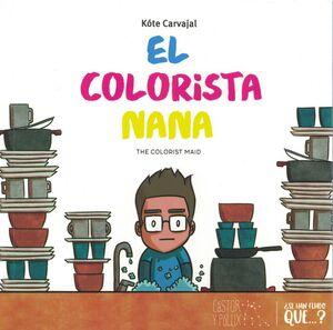 COLORISTA NANA, EL