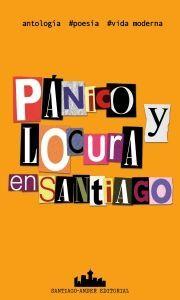 PANICO Y LOCURA EN SANTIAGO