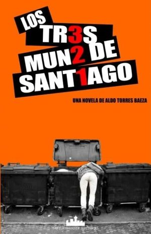 TRES MUNDOS DE SANTIAGO, LOS
