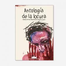 ANTOLOGIA DE LA LOCURA