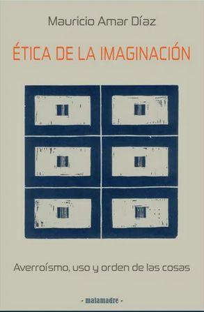 ETICA DE LA IMAGINACION