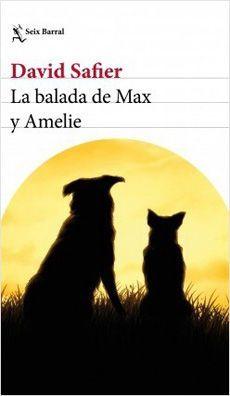 BALADA DE MAX Y AMELIE, LA