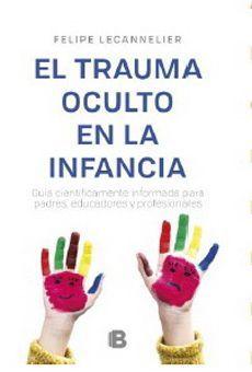 TRAUMA OCULTO EN LA INFANCIA, EL