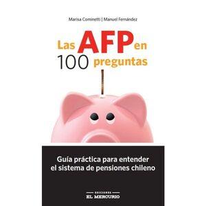 AFP EN 100 PREGUNTAS, LAS