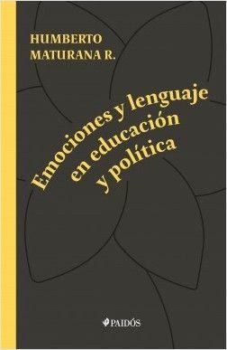 EMOCIONES Y LENGUAJE EN EDUCACION Y POLITICA
