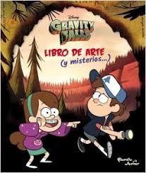 GRAVITY FALLS - LIBRO DE ARTE Y MISTERIOS
