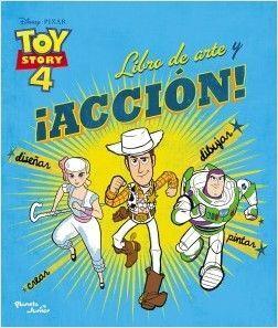 TOY STORY 4 - LIBRO DE ARTE Y ACCIÓN