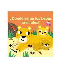 DONDE ESTAN LOS ANIMALES BEBES