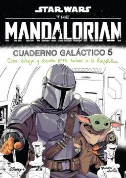 THE MANDALORIAN - CUADERNO GALACTICO 5