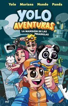 YOLO AVENTURAS LA MANSION DE LAS PESADILLAS