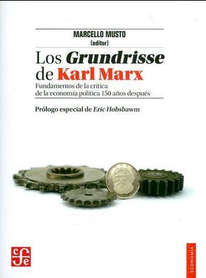 LOS GRUNDRISSE DE KARL MARX