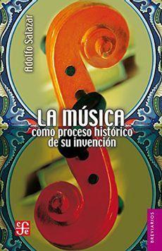 LA MUSICA COMO PROCESO HISTÓRICO DE SU INVENCIÓN