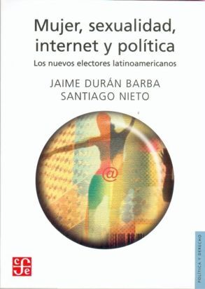 MUJER, SEXUALIDAD, INTERNET Y POLITICA