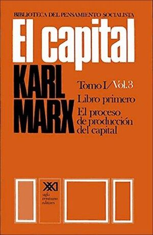 EL CAPITAL TOMO I, VOL 3