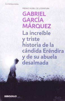 INCREIBLE Y TRISTE HISTORIA DE LA CANDIDA ERENDIDA