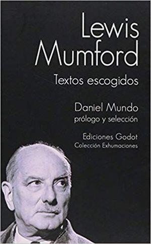 LEWIS MUMFORD TEXTO ESCOGIDOS