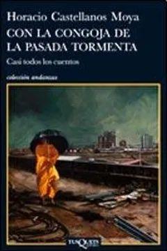CON LA CONGOJA DE LA PASADA TORMENTA